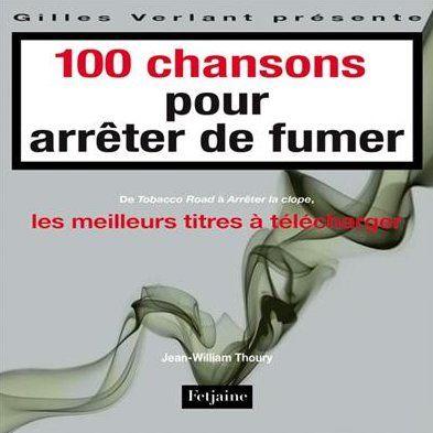 100 chansons pour arreter de fumer