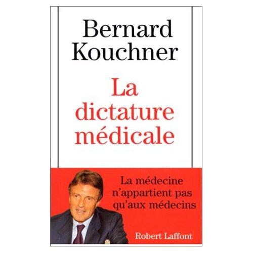 Dictature_mdicale_kouchner
