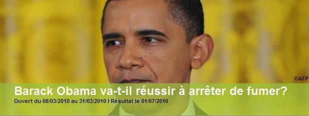 Barack Obama va-t-il réussir à arrêter de fumer - Pari Actu mars 2010