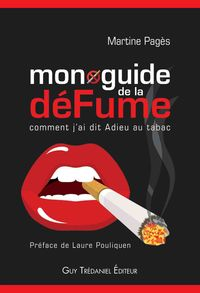 Guide de la déFume (Martine Pagès, Trédaniel 2010)