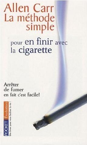 La méthode simple pour en finir avec la cigarette Allen Carr 2004 couverture