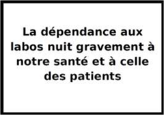 La dépendance aux labos nuit gravement à notre santé Big Pharma pharmacine