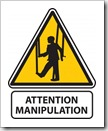 Attention manpulation marionnette